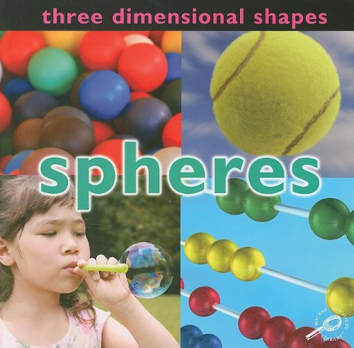 9781604729467: Three Dimensional Shapes: Spheres (Concepts (Paper Rourke))