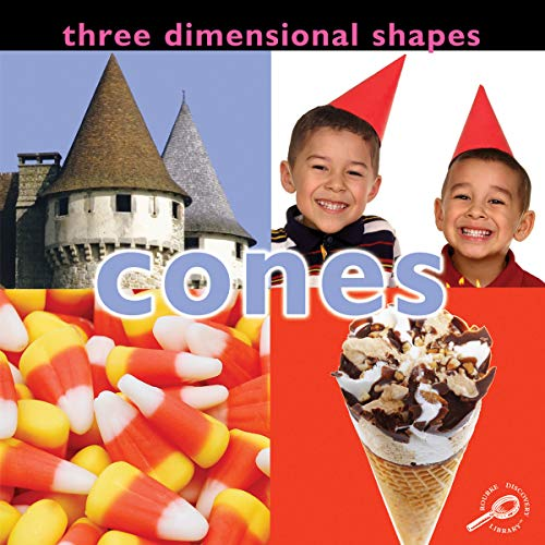 9781604729481: Three Dimensional Shapes: Cones (Concepts (Paper Rourke))
