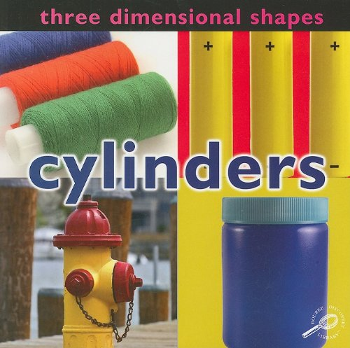 9781604729498: Three Dimensional Shapes: Cylinders (Concepts)