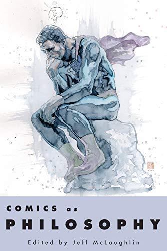 Comics as Philosophy