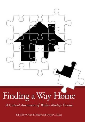 9781604730883: Finding a Way Home: A Critical Assessment of Walter Mosley's Fiction