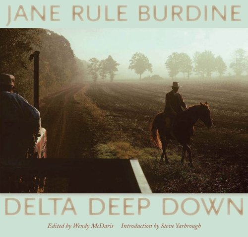 Delta Deep Down: Jane Rule Burdine