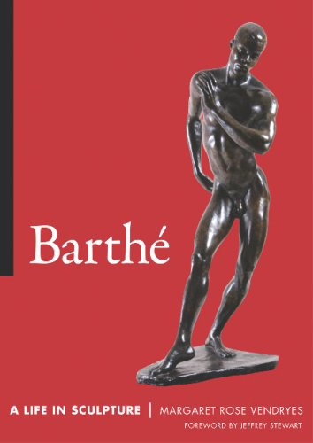 Barthe: A Life in Sculpture: Vendryes, Margaret Rose