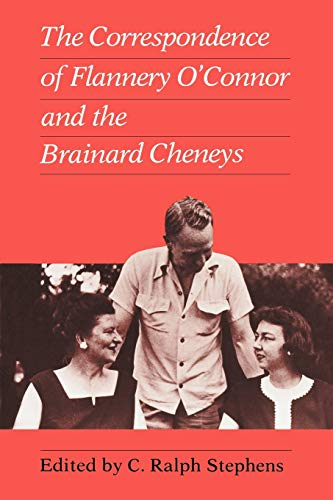 9781604731668: Correspondence of Flannery O'Connor and the Brainard Cheneys