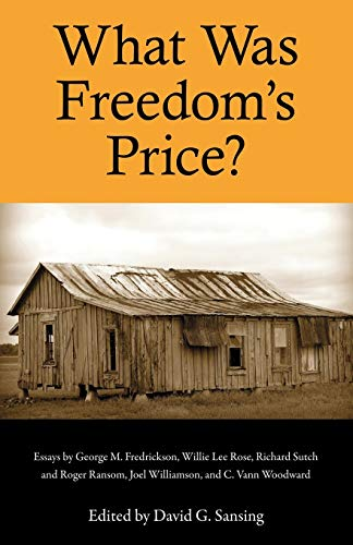 9781604731750: What Was Freedom's Price? (Chancellor Porter L. Fortune Symposium in Southern History S)
