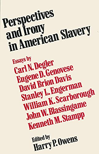 9781604731774: Perspectives and Irony in American Slavery