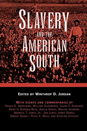 9781604731996: Slavery and the American South (Chancellor Porter L. Fortune Symposium in Southern History S)