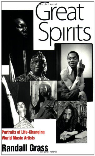 9781604732405: Great Spirits: Portraits of Life-Changing World Music Artists