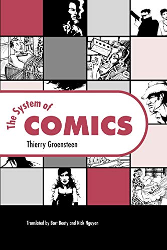 9781604732597: The System of Comics