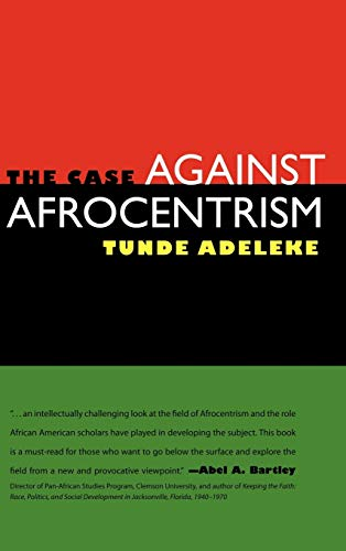 9781604732931: The Case against Afrocentrism