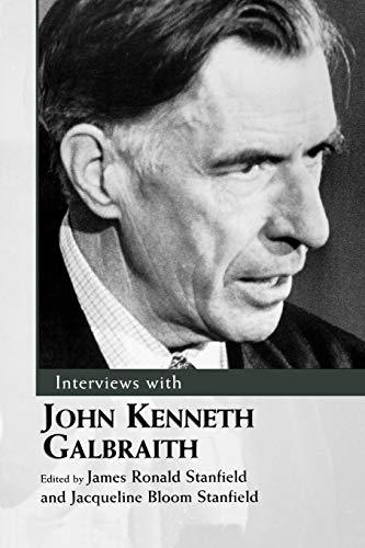9781604733822: Interviews with John Kenneth Galbraith