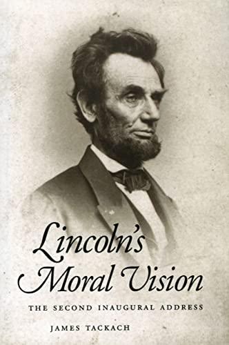 9781604733839: Lincoln's Moral Vision