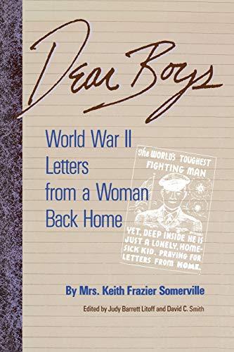 Dear Boys: World War II Letters from: Mrs. Keith Frazier