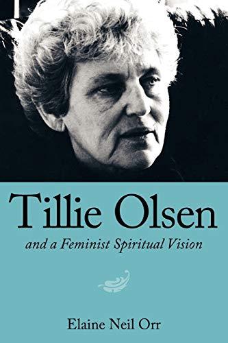 9781604734126: Tillie Olsen and a Feminist Spiritual Vision
