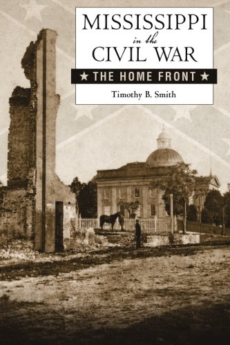 9781604734294: Mississippi in the Civil War: The Home Front (Heritage of Mississippi Series)