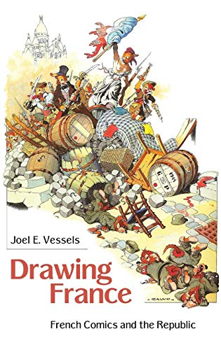9781604734447: Drawing France: French Comics and the Republic