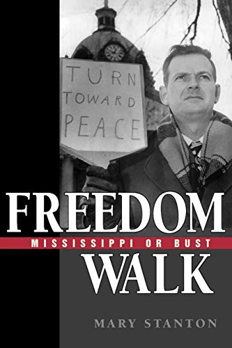 9781604735406: Freedom Walk: Mississippi or Bust