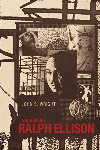 9781604735451: Shadowing Ralph Ellison (Margaret Walker Alexander Series in African American Studies)