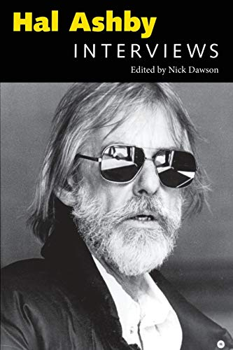 Hal Ashby: Interviews (Conversations With Filmmakers): Ashby, Hal