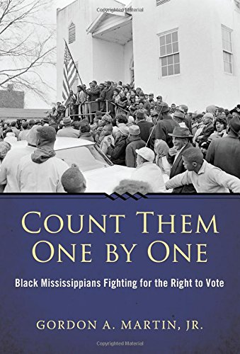 Count Them One by One: Black Mississippians Fighting for the Right to Vote (SIGNED)