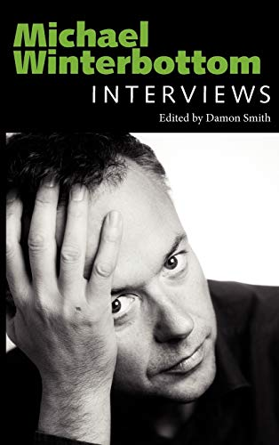 9781604738407: Michael Winterbottom: Interviews (Conversations with Filmmakers Series)