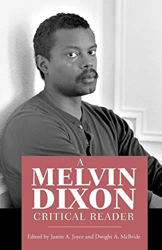 9781604738636: A Melvin Dixon Critical Reader