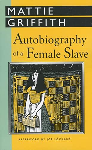 Autobiography of a Female Slave: Griffith, Mattie