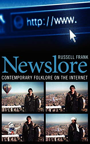 9781604739282: Newslore: Contemporary Folklore on the Internet