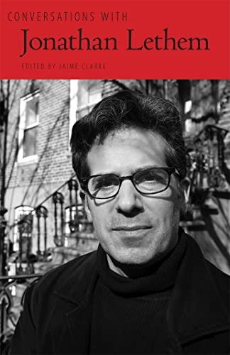 Conversations with Jonathan Lethem (Literary Conversations Series): Jonathan Lethem