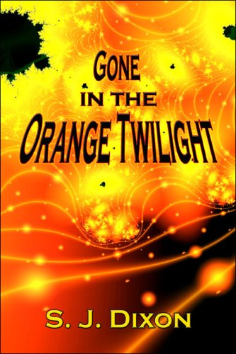 9781604741162: Gone in the Orange Twilight