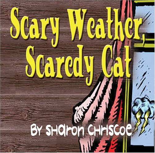 9781604741438: Scary Weather, Scaredy Cat