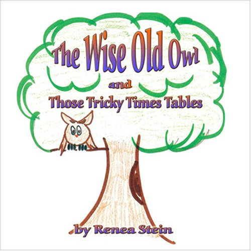 9781604742282: The Wise Old Owl and Those Tricky Times Tables