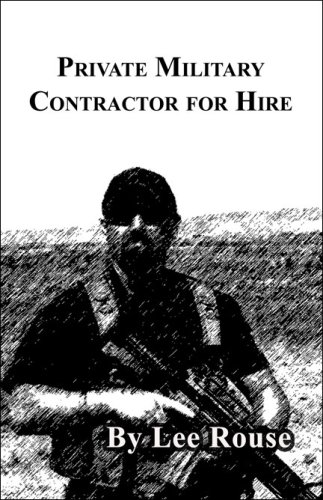 9781604742350: Private Military Contractor for Hire