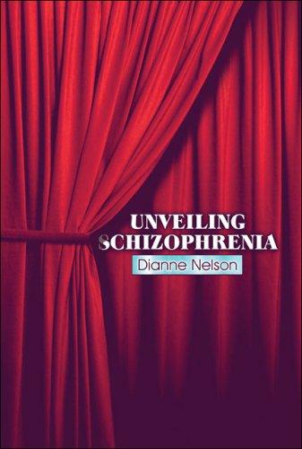 9781604742466: Unveiling Schizophrenia