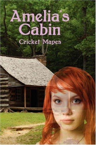Amelia's Cabin: Cricket Mapes