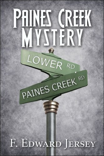9781604746860: Paines Creek Mystery