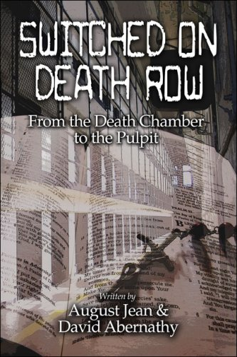 Switched on Death Row: From the Death Chamber to the Pulpit: August Jean