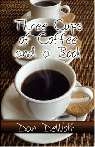 9781604747041: Three Cups of Coffee and a Book