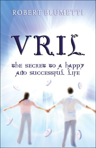 9781604748093: Vril: The Secret to a Happy and Successful Life