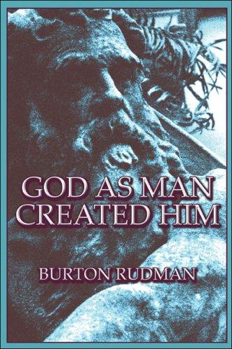 9781604748468: God as Man Created Him