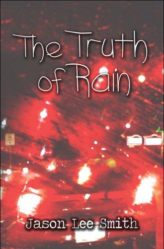 The Truth of Rain: Jason Lee Smith