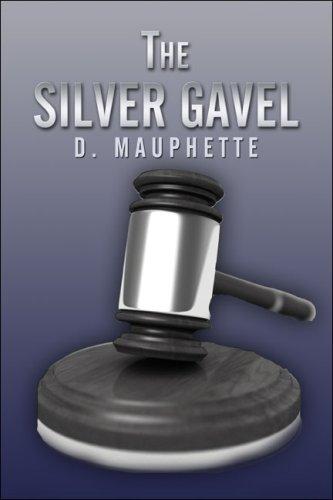 The Silver Gavel: D. Mauphette