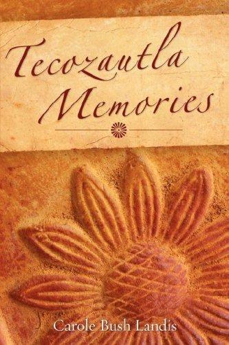 9781604770384: Tecozautla Memories
