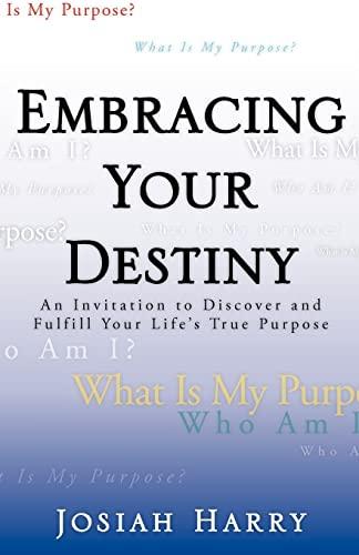 Embracing Your Destiny: Josiah Harry