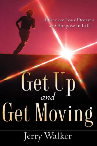 GET UP AND GET MOVING: Jerry Walker