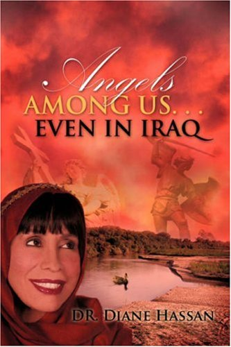 Angels Among Us. . .Even in Iraq: Diane Hassan
