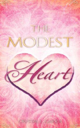 The Modest Heart: Crystal L. Garza