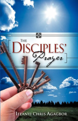 9781604773125: The Disciples' Prayer
