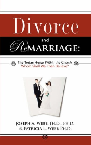 9781604773309: Divorce and Remarriage: The Trojan Horse Within the Church