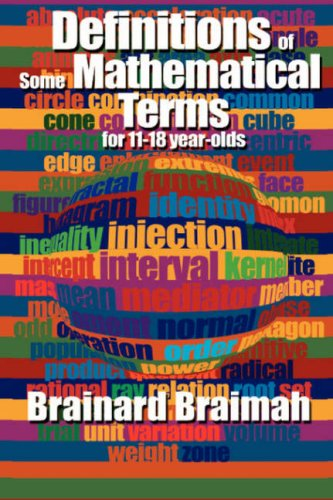 9781604773576: Definitions of Some Mathematical Terms for 11-18 Year Olds
